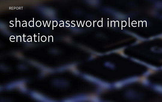 shadowpassword implementation