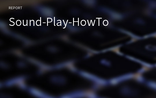 Sound-Play-HowTo