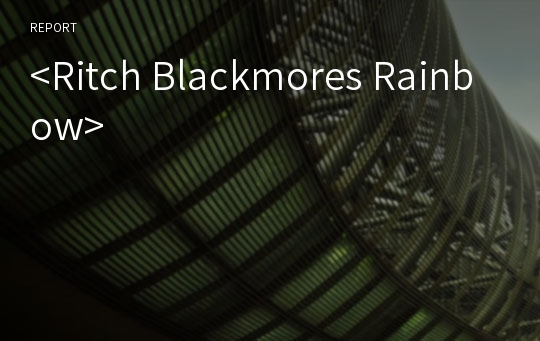 <Ritch Blackmores Rainbow>