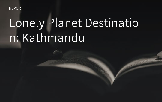 Lonely Planet Destination: Kathmandu