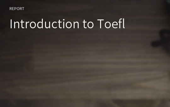 Introduction to Toefl