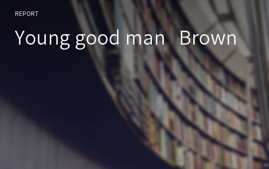 Young good man   Brown