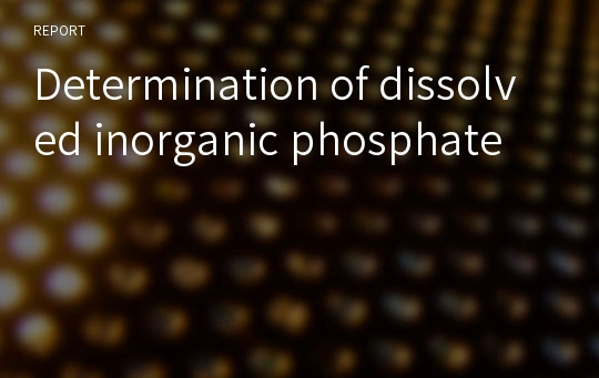 Determination of dissolved inorganic phosphate