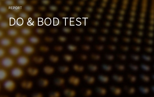 DO & BOD TEST