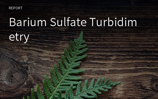 Barium Sulfate Turbidimetry