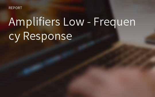 Amplifiers Low - Frequency Response