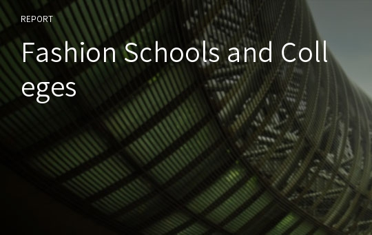 Fashion Schools and Colleges