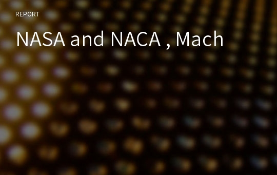 NASA and NACA , Mach
