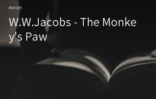 W.W.Jacobs - The Monkey's Paw