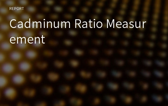 Cadminum Ratio Measurement