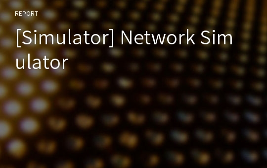 [Simulator] Network Simulator