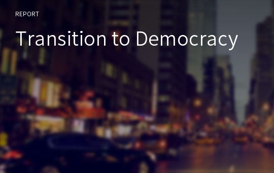 Transition to Democracy