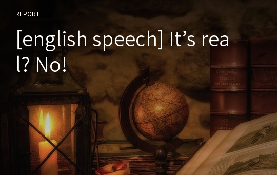 [english speech] It's real? No!