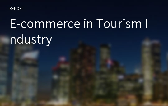 E-commerce in Tourism Industry