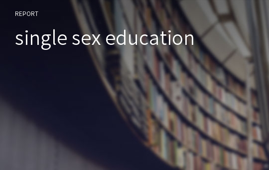 single sex education