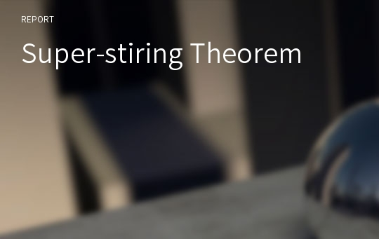 Super-stiring Theorem