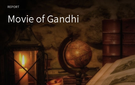Movie of Gandhi