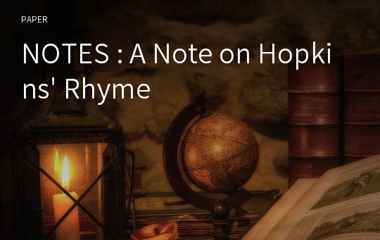 NOTES : A Note on Hopkins' Rhyme