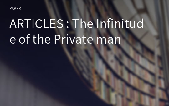 ARTICLES : The Infinitude of the Private man