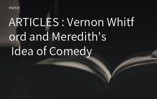 ARTICLES : Vernon Whitford and Meredith's Idea of Comedy