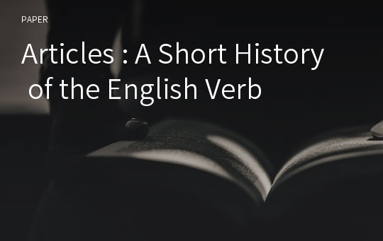 Articles : A Short History of the English Verb