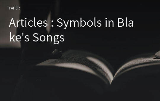 Articles : Symbols in Blake's Songs