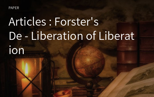 Articles : Forster's De - Liberation of Liberation