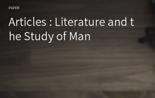 Articles : Literature and the Study of Man