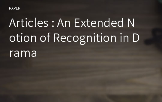 Articles : An Extended Notion of Recognition in Drama