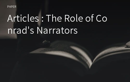 Articles : The Role of Conrad's Narrators