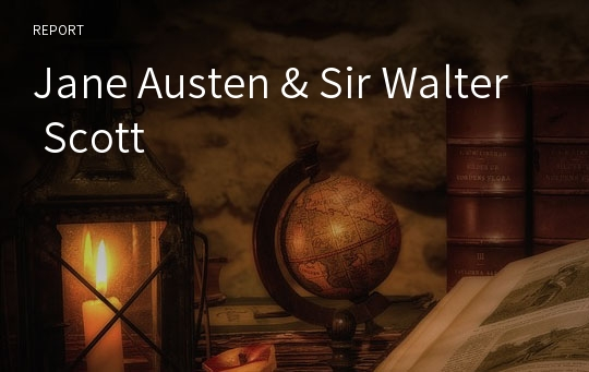 Jane Austen & Sir Walter Scott