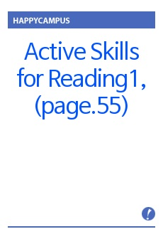 Active Skills for Reading1, UNIT4(page.55)