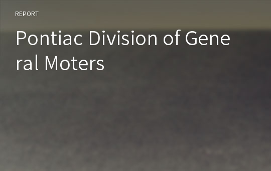 Pontiac Division of General Moters