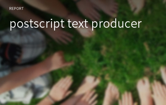 postscript text producer