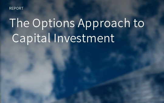 The Options Approach to Capital Investment