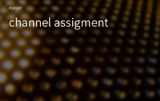 channel assigment