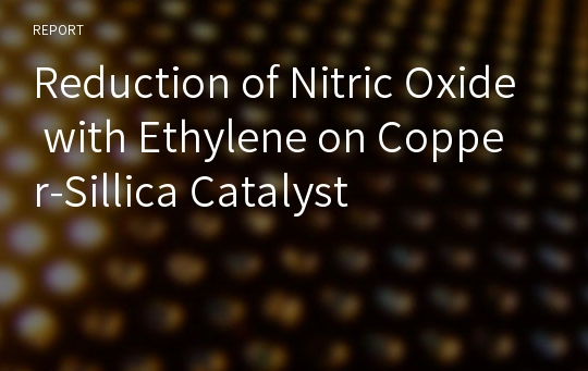 Reduction of Nitric Oxide with Ethylene on Copper-Sillica Catalyst