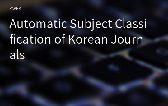 Automatic Subject Classification of Korean Journals