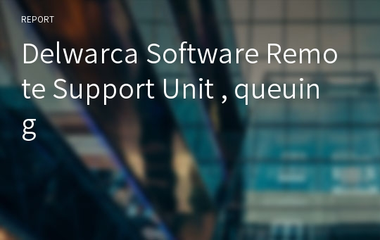 Delwarca software remote support unit