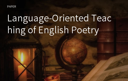 Language-Oriented Teaching of English Poetry