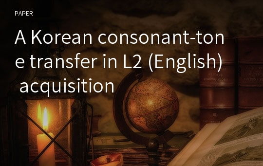 A Korean consonant-tone transfer in L2 (English) acquisition