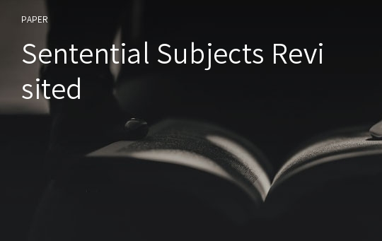 Sentential Subjects Revisited