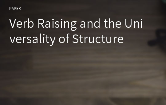 Verb Raising and the Universality of Structure