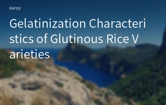 Gelatinization Characteristics of Glutinous Rice Varieties