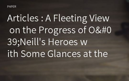 Articles : A Fleeting View on the Progress of O'Neill's Heroes with Some Glances at the Dramatic Archetypes