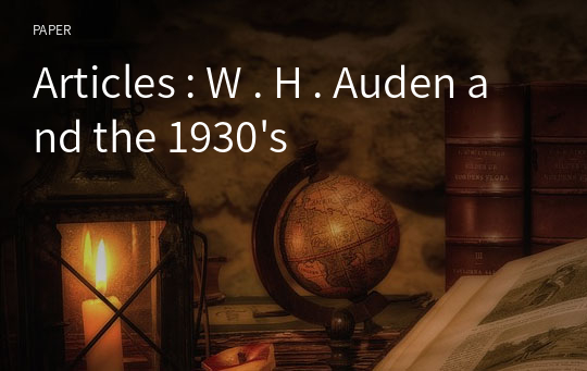Articles : W . H . Auden and the 1930's