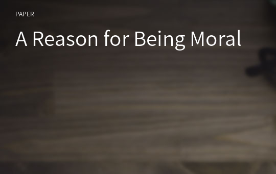 A Reason for Being Moral