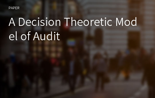 A Decision Theoretic Model of Audit