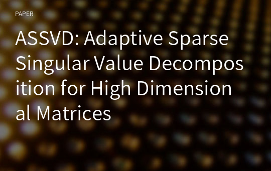 ASSVD: Adaptive Sparse Singular Value Decomposition for High Dimensional Matrices